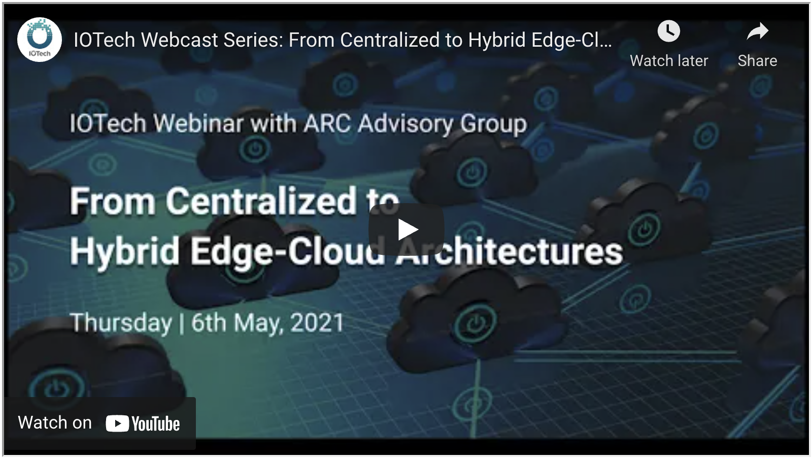 IOTech Webcast Series: From Centralized to Hybrid Edge-Cloud Architectures